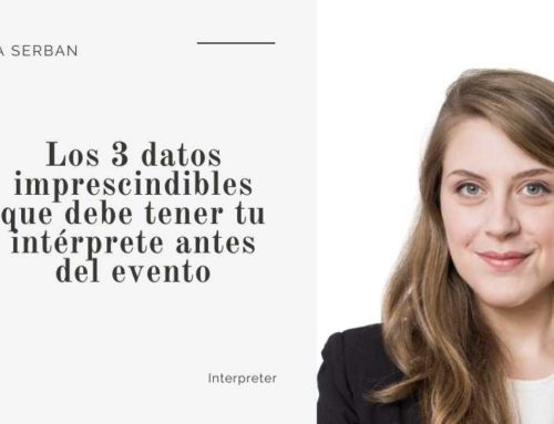 Los 3 datos imprescindibles que debe tener tu intérprete antes del evento