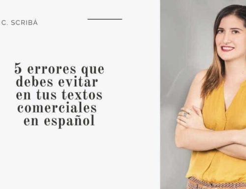 5 errores que debes evitar en tus textos comerciales en español