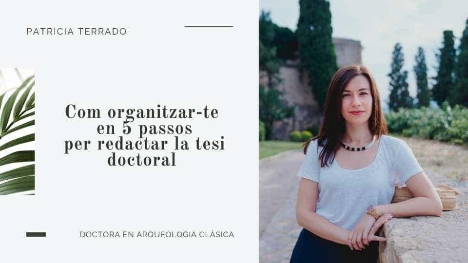 Com organitzar i redactar una tesi doctoral