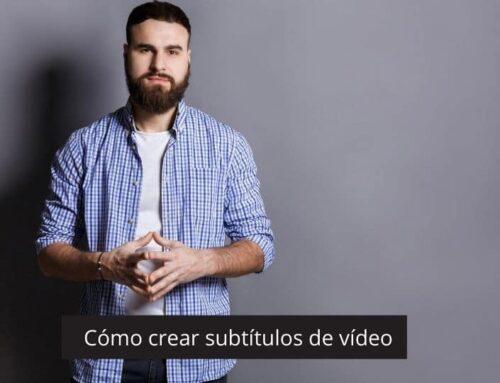 Guia exprés per crear subtítols professionals