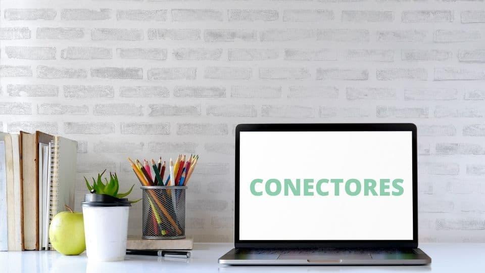 cómo usar los conectores en español